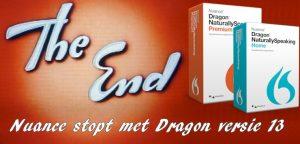 Nuance stopt met de levering en ondersteuning van dragon naturallyspeaking versie 13.